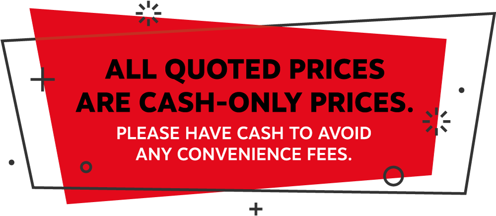 CASH-ONLY prices